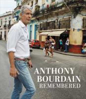 ANTHONY-BOURDAIN-REMEMBERED-9780062956583