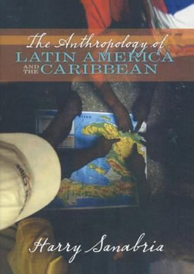 Anthropology-of-Latin-America-and-Caribbean-9780205380992