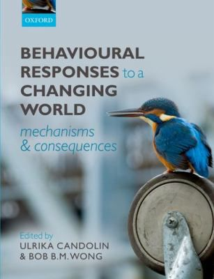 Behavioural-Responses-to-a-Changing-World-9780199602575