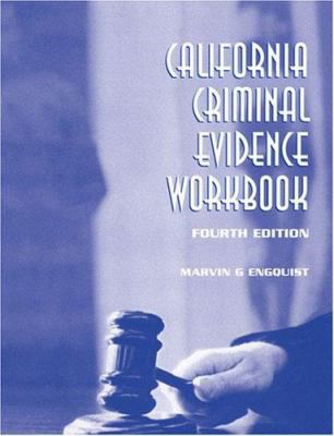 California-Criminal-Evidence-Workbook-9780757540004