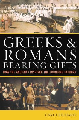 Greeks-and-Romans-Bearing-Gifts-9780742556249