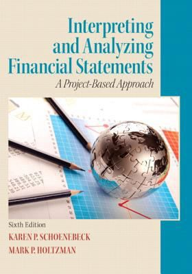 Interpreting-and-Analyzing-Financial-Statements-9780132746243