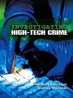 Investigating-High-Tech-Crime-9780131886834