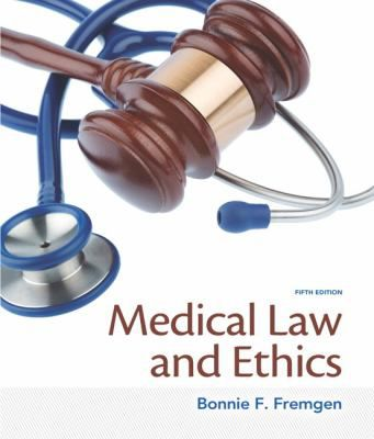 Medical-Law-and-Ethics-9780133998986