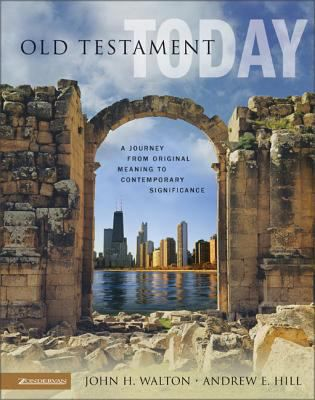 Old-Testament-Today-9780310238263