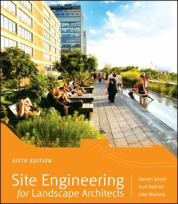 Site-Engineering-for-Landscape-Architects-9781118090862
