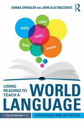 Using-Reading-to-Teach-a-World-Language-9781138853515